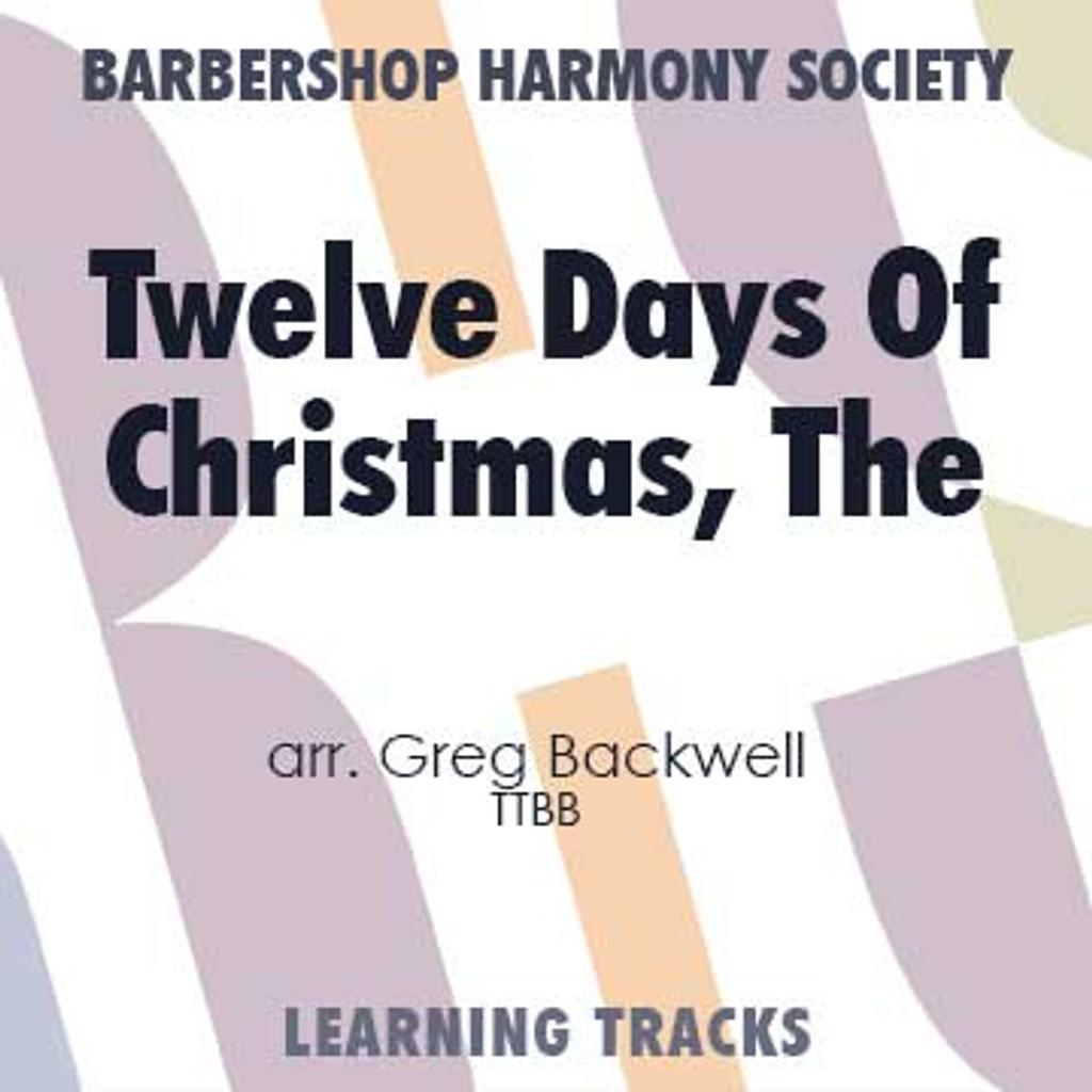 The Twelve Days Of Christmas (TTBB) (arr. Backwell) - Digital Learning Tracks for 7702
