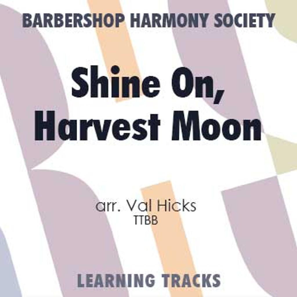 Shine On, Harvest Moon (TTBB) (arr. Hicks) - Digital Learning Tracks for 8085
