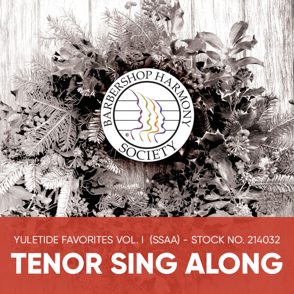 Yuletide Favorites Vol. I (SSAA) - Tenor Sing Along Tracks - (Full Mix minus Tenor) for 214017