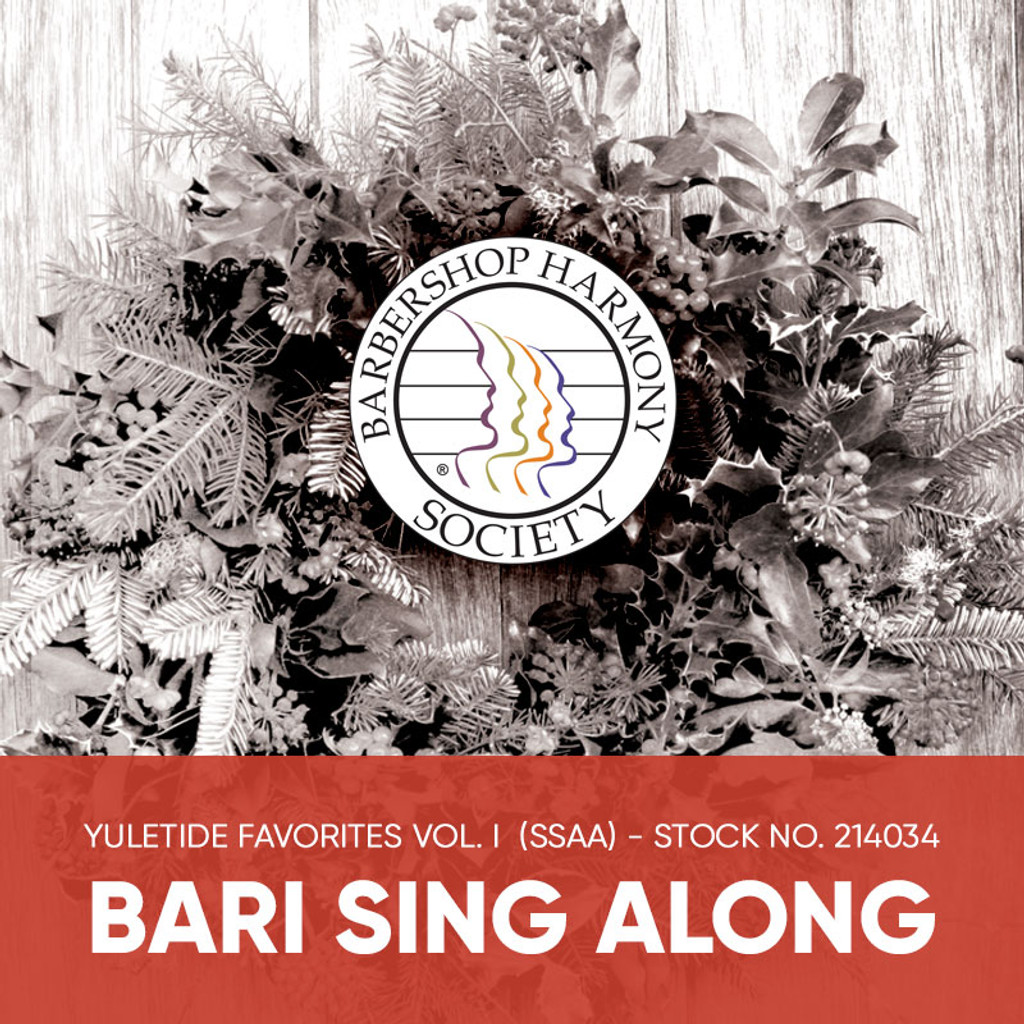 Yuletide Favorites Vol. I (SSAA) - Baritone Sing Along Tracks - (Full Mix minus Bari) for 214017