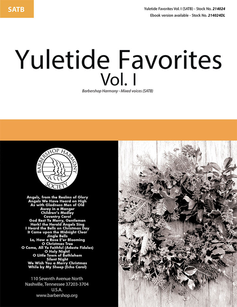 Yuletide Favorites Vol. I Songbook (SATB)
