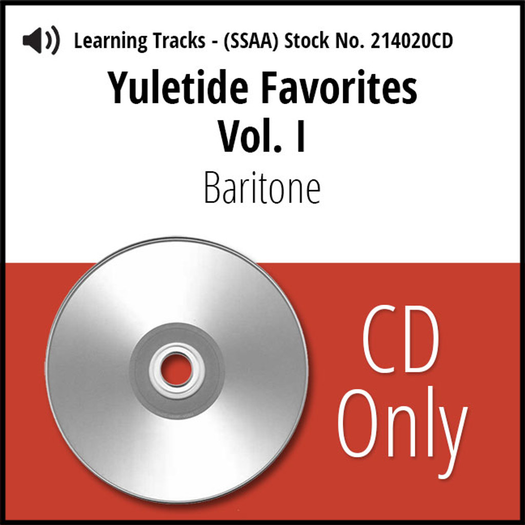 Yuletide Favorites Vol. I (SSAA) (Baritone) - CD Learning Tracks for 214017