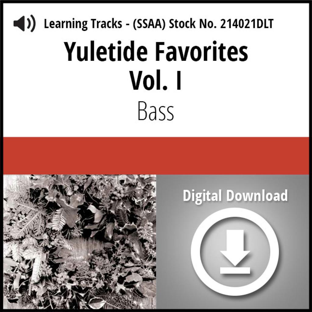 Yuletide Favorites Vol. I (SSAA) (Bass) - Digital Learning Tracks for 214017