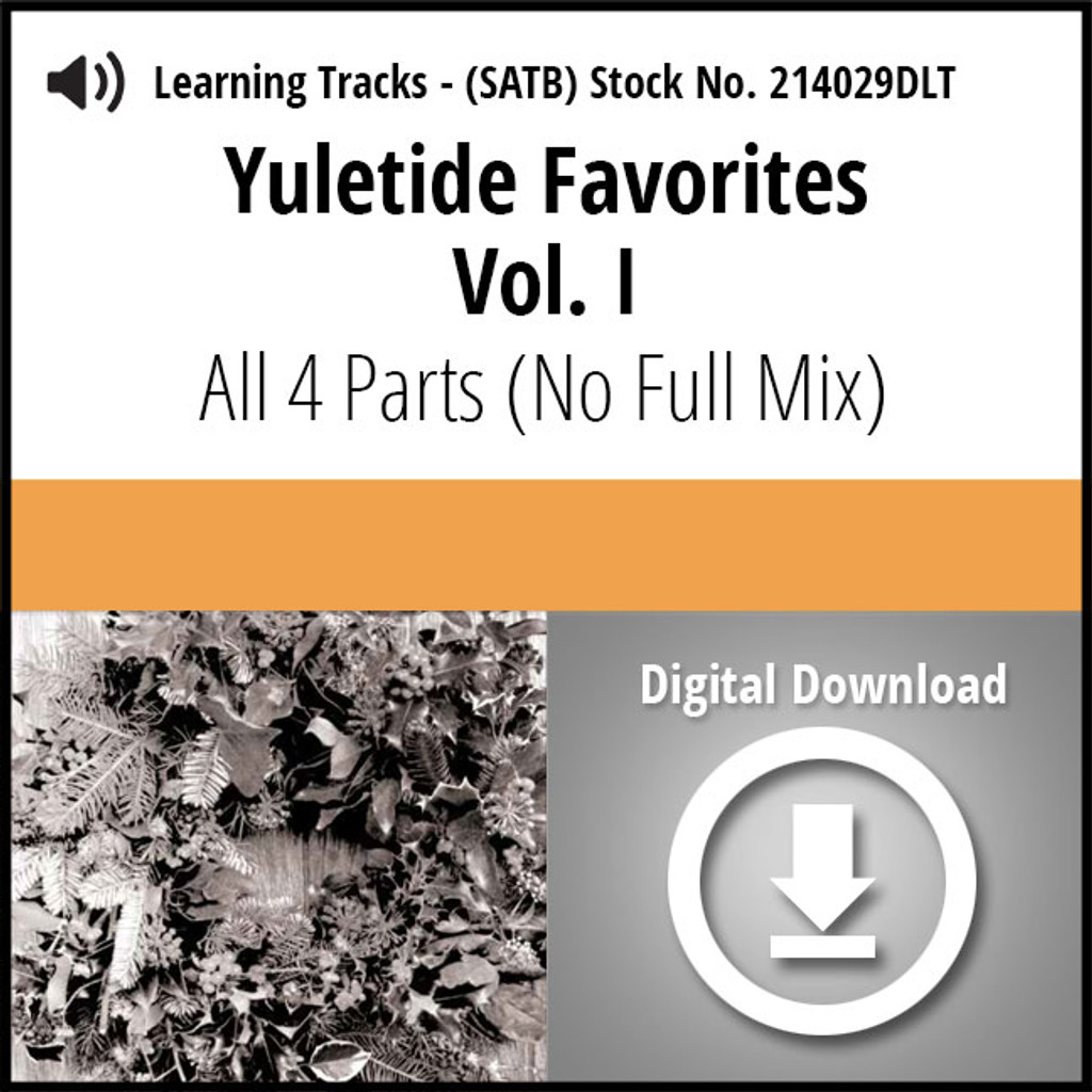 Yuletide Favorites Vol. I (SATB) Digital Learning Tracks (All 4 Parts) (No Full Mix) for 214024