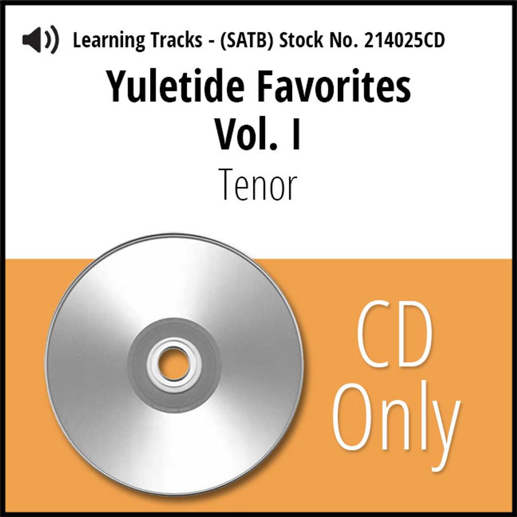 Yuletide Favorites Vol. I (SATB) (Tenor) - CD Learning Tracks for 214024
