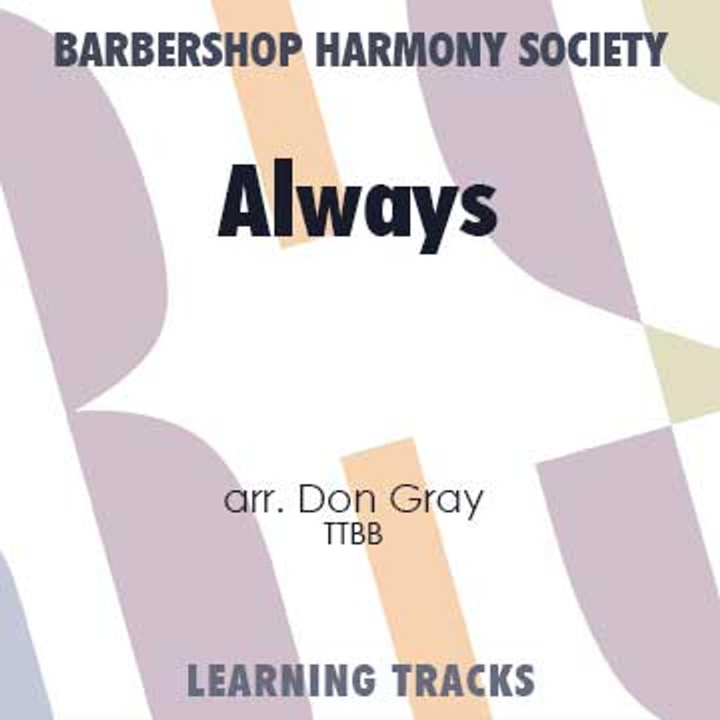 Always (TTBB) (arr. Gray) - Digital Learning Tracks for 7645