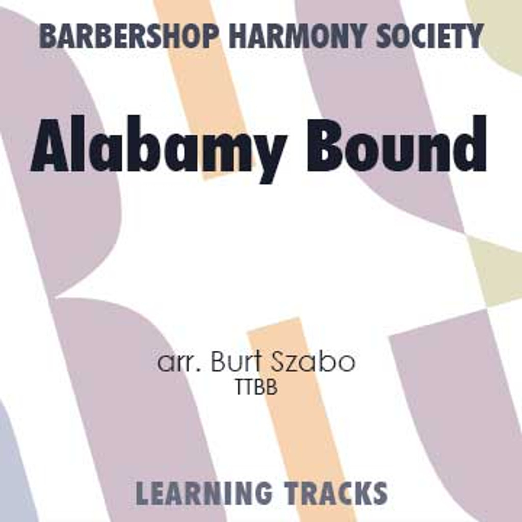 Alabamy Bound (TTBB) (arr. Szabo) - Digital Learning Tracks for 7184