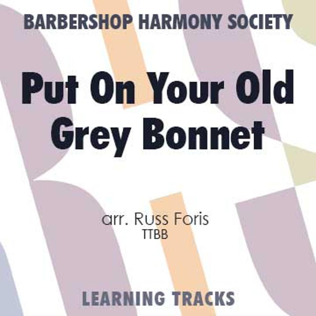 Put On Your Old Grey Bonnet (TTBB) (arr. Foris) - Digital Learning Tracks for 8089