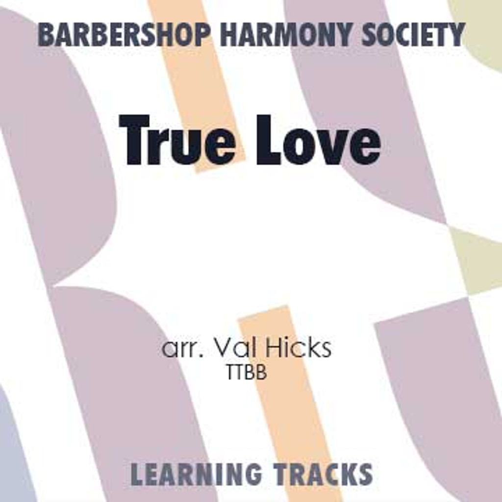 True Love (Gm) (TTBB) (arr. Hicks) - Digital Learning Tracks for 8810