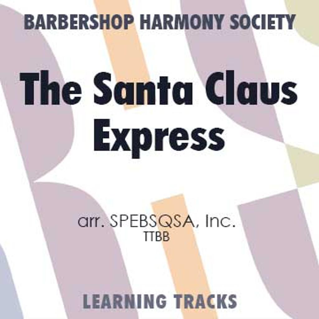 The Santa Claus Express (TTBB) (arr. BHS) - Digital Learning Tracks for 7700