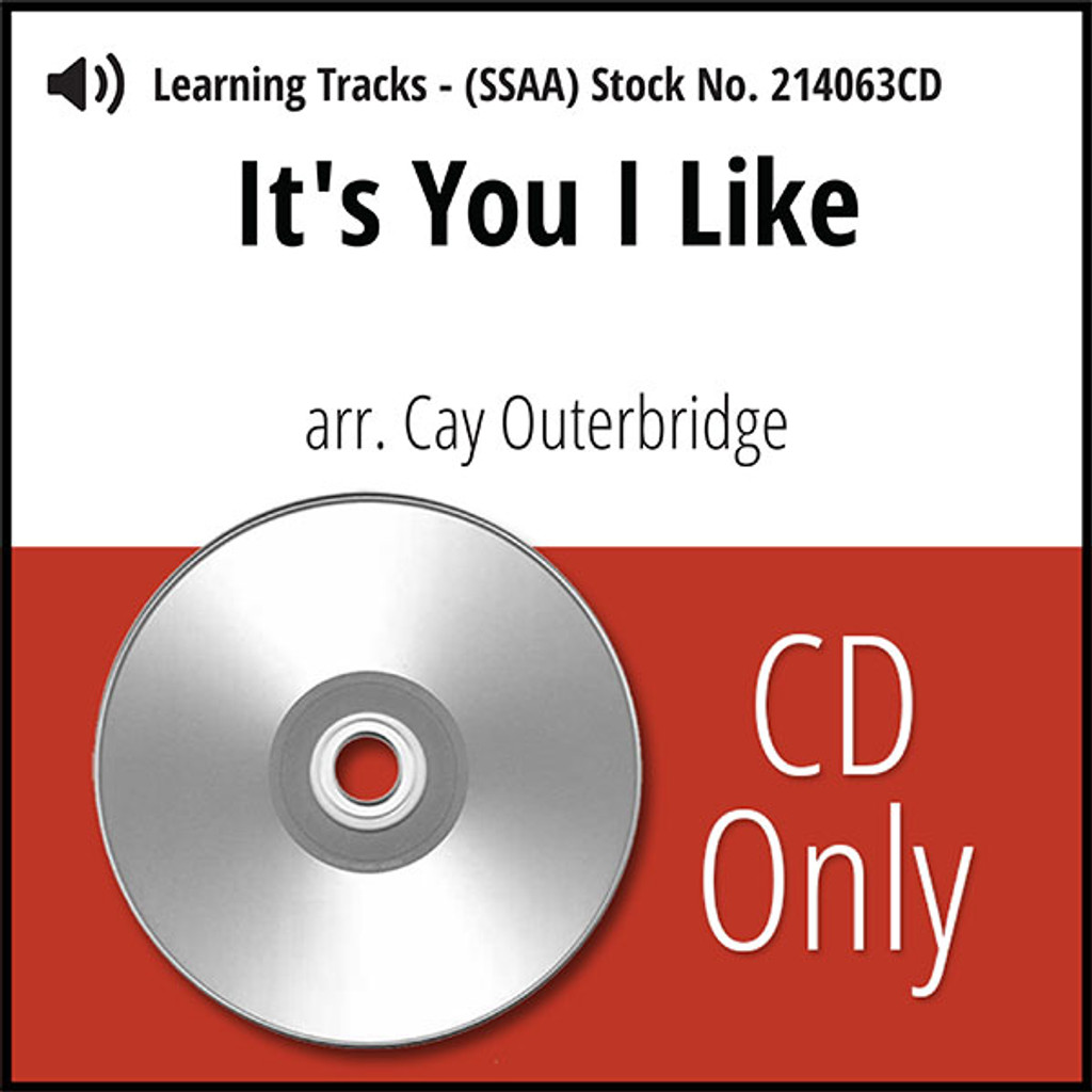 It's You I Like (SSAA) (arr. Outerbridge) - CD Learning Tracks for 214042