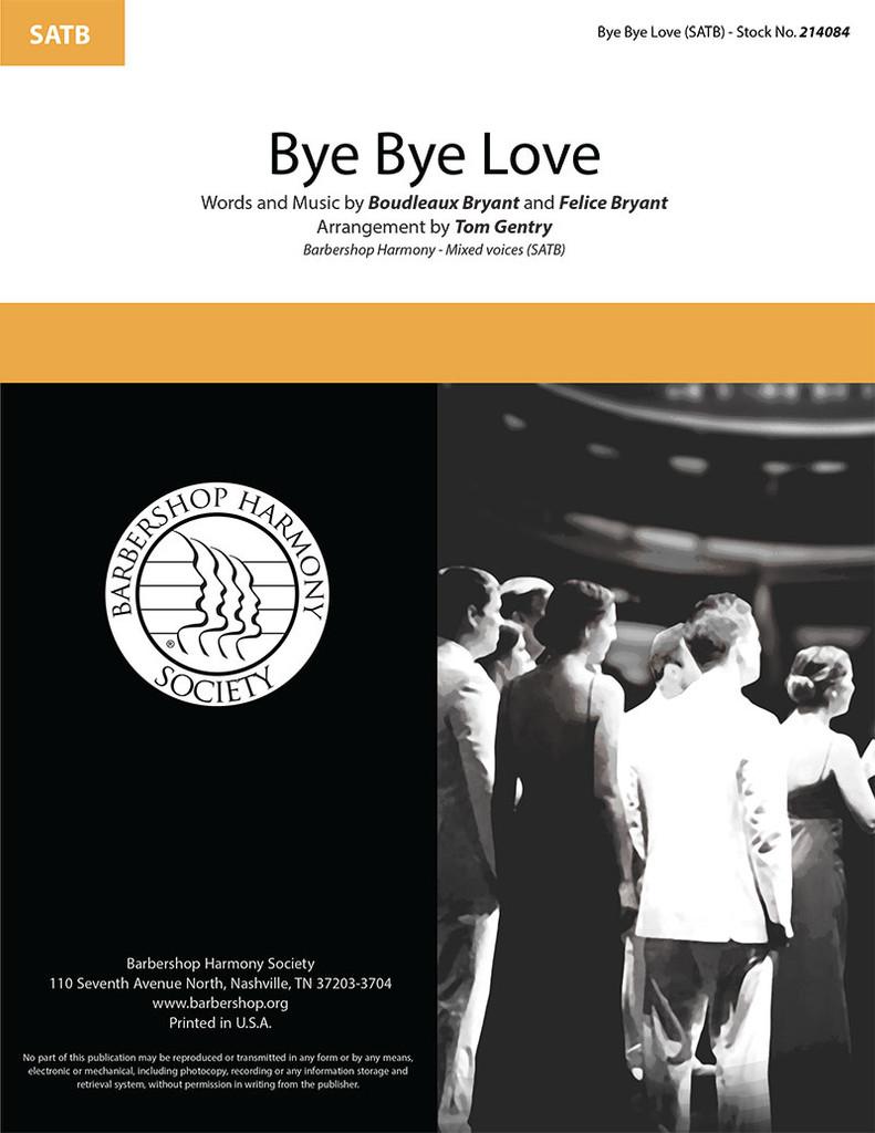 Bye Bye Love (SATB) (arr. Gentry) - International