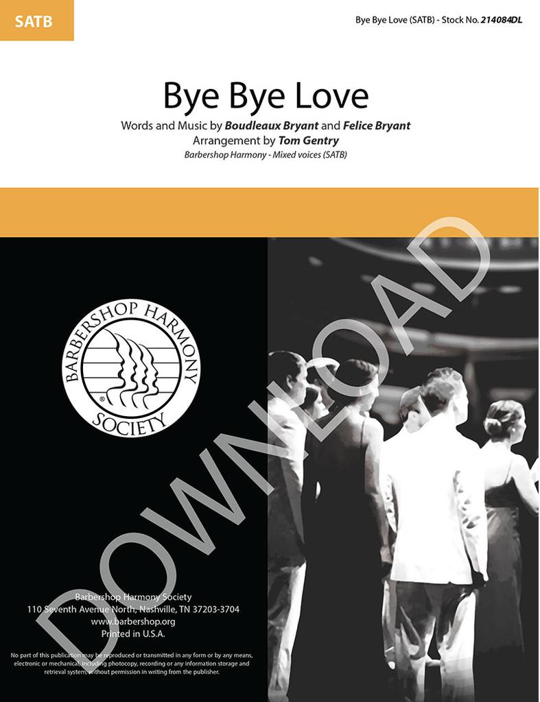 Bye Bye Love (SATB) (arr. Gentry) - International - Download
