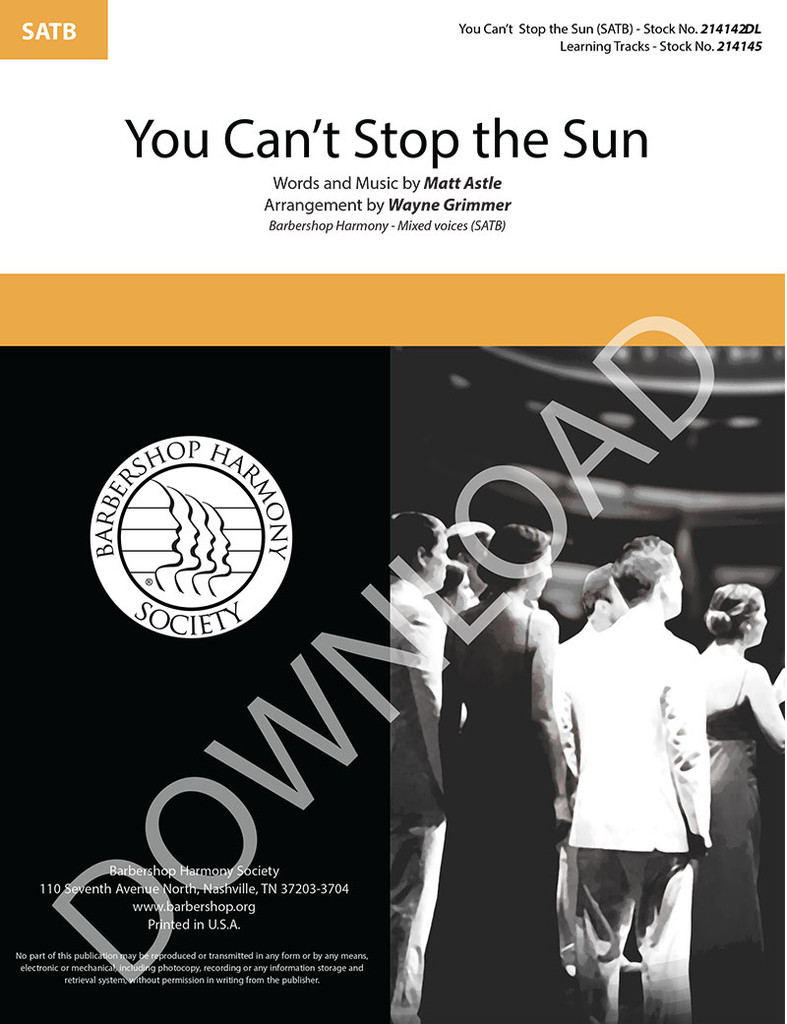 You Can't Stop the Sun (SATB) (arr. Grimmer) - Download