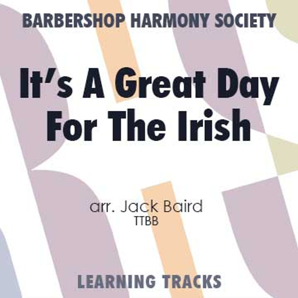 It's A Great Day For The Irish (TTBB) (arr. Baird) - Digital Learning Tracks