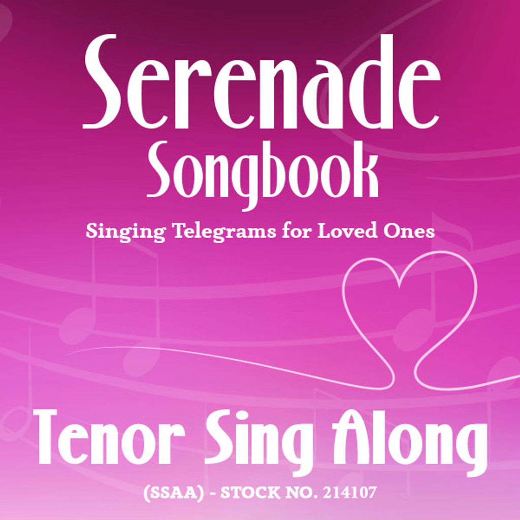 Serenade Songbook (SSAA) - Tenor Sing Along Tracks - (Full Mix minus Tenor) for 214100