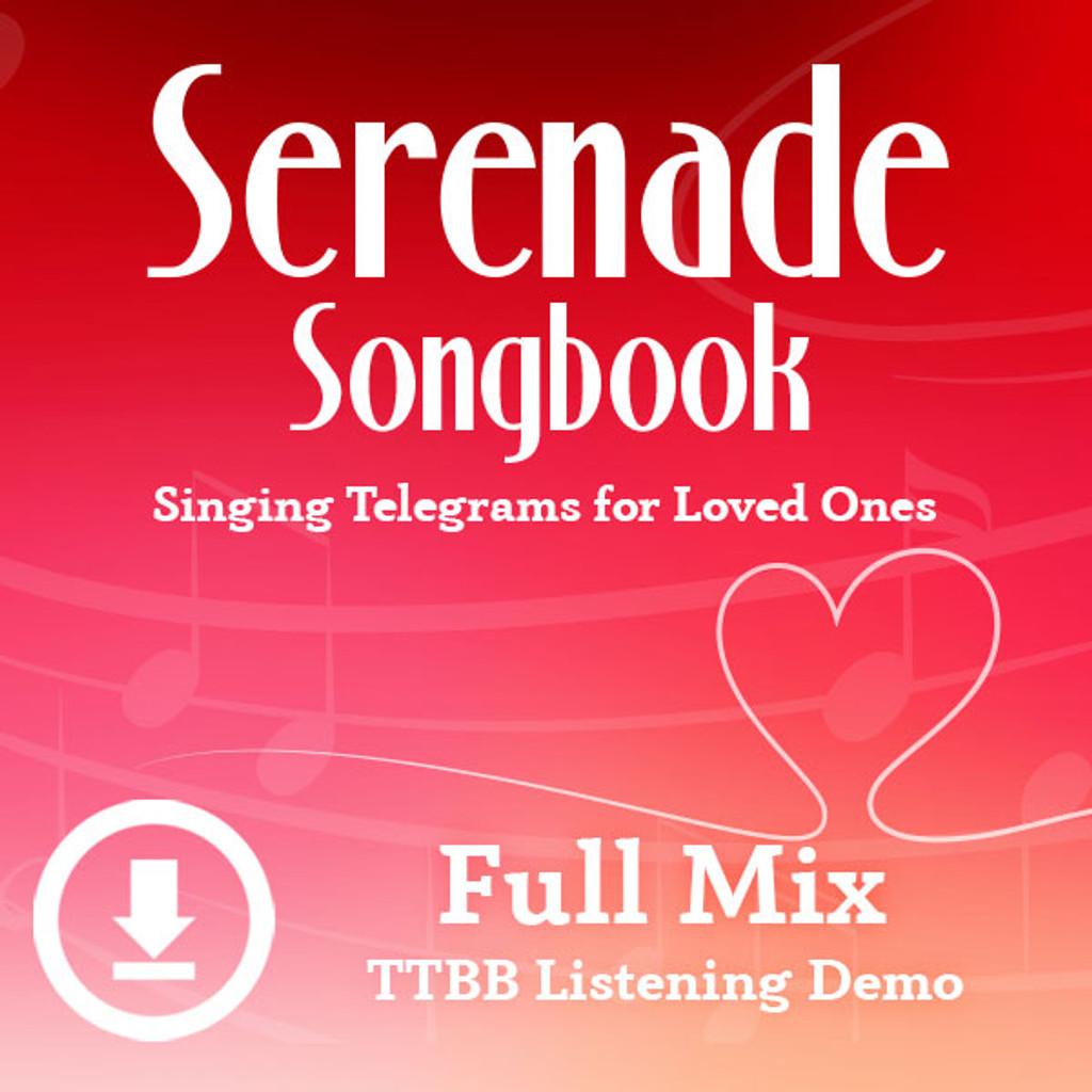 Serenade Songbook - Digital Listening Demo (TTBB) - (FULL MIXES ONLY) for 214088