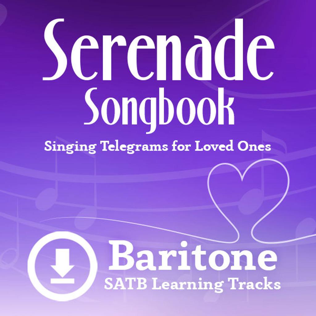 Serenade Songbook (SATB) (Baritone) - Digital Learning Tracks for 214112