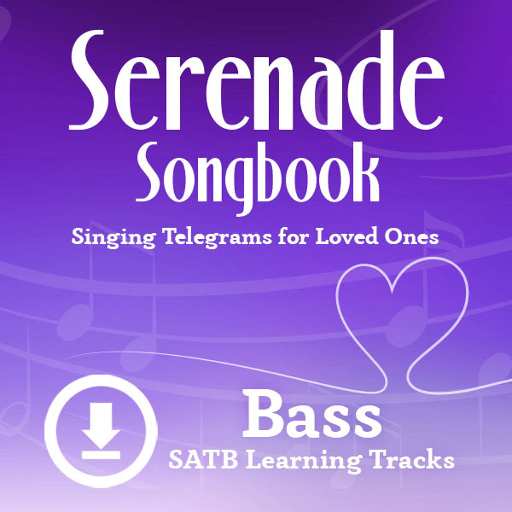 Serenade Songbook (SATB) (Bass) - Digital Learning Tracks for 214112