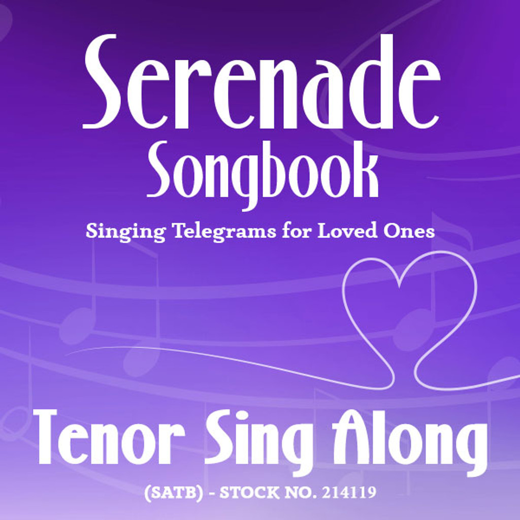 Serenade Songbook (SATB) - Tenor Sing Along Tracks - (Full Mix minus Tenor) for 214112