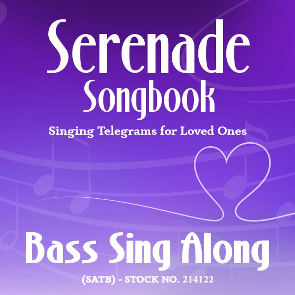 Serenade Songbook (SATB) - Bass Sing Along Tracks - (Full Mix minus Bass) for 214112