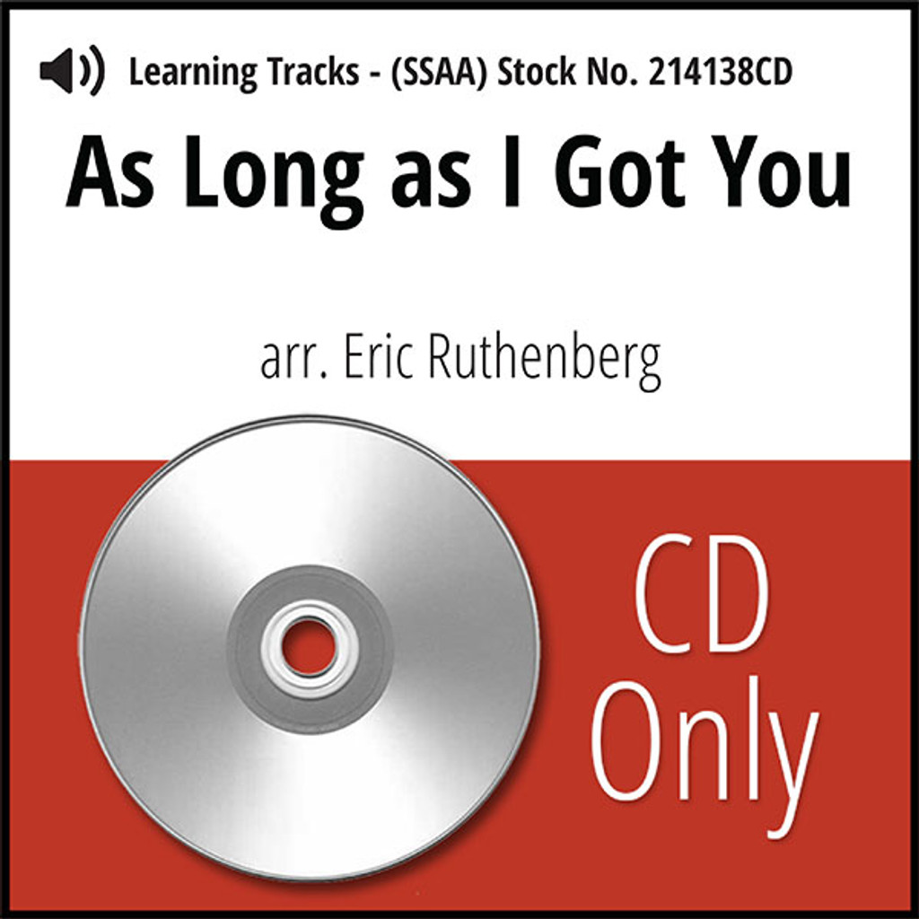 As Long as I Got You (SSAA) (arr. Ruthenberg) - CD Learning Tracks for 214135
