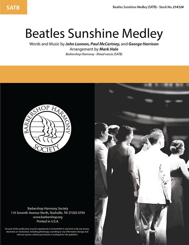 Beatles Sunshine Medley (SATB) (arr. Hale)