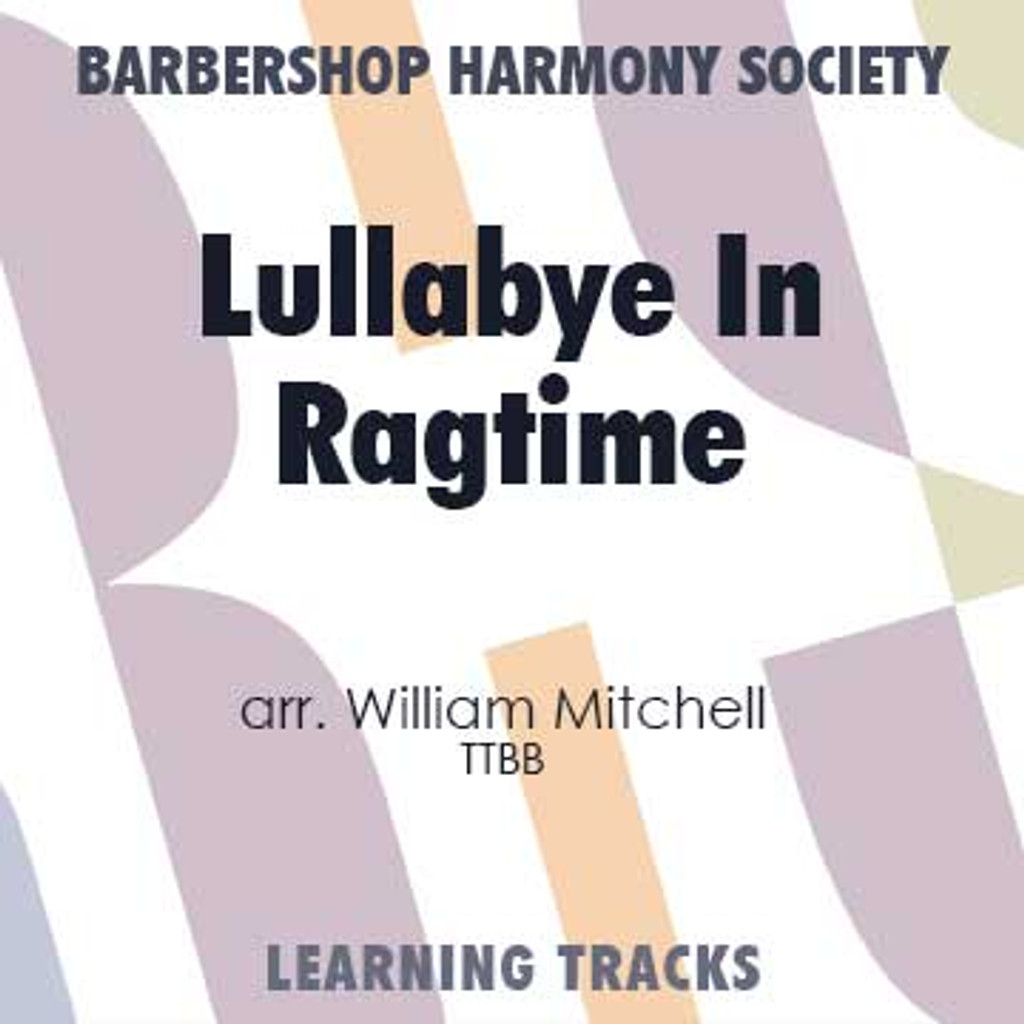Lullaby In Ragtime (TTBB) (arr. Mitchell) - Digital Learning Tracks for 202221