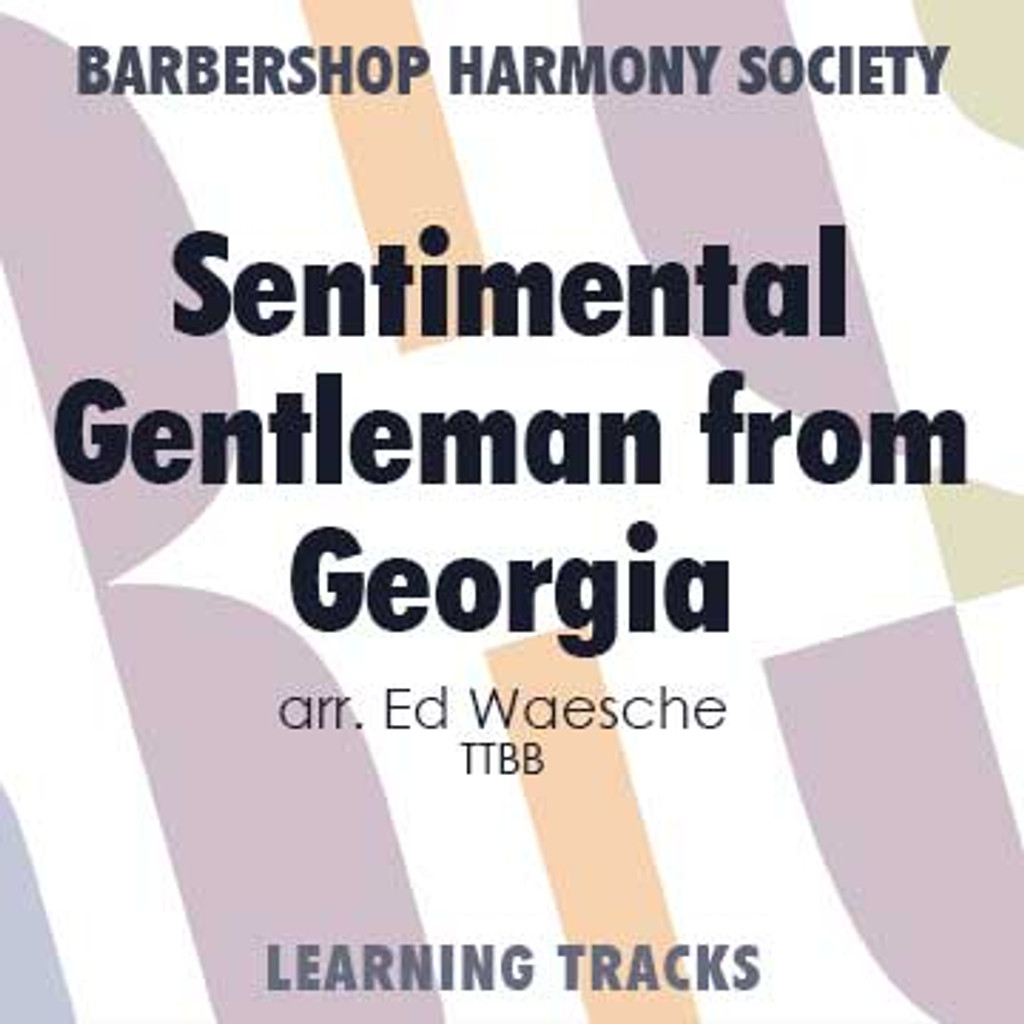 Sentimental Gentleman From Georgia (TTBB) (arr. Waesche) - Digital Learning Tracks for 200005