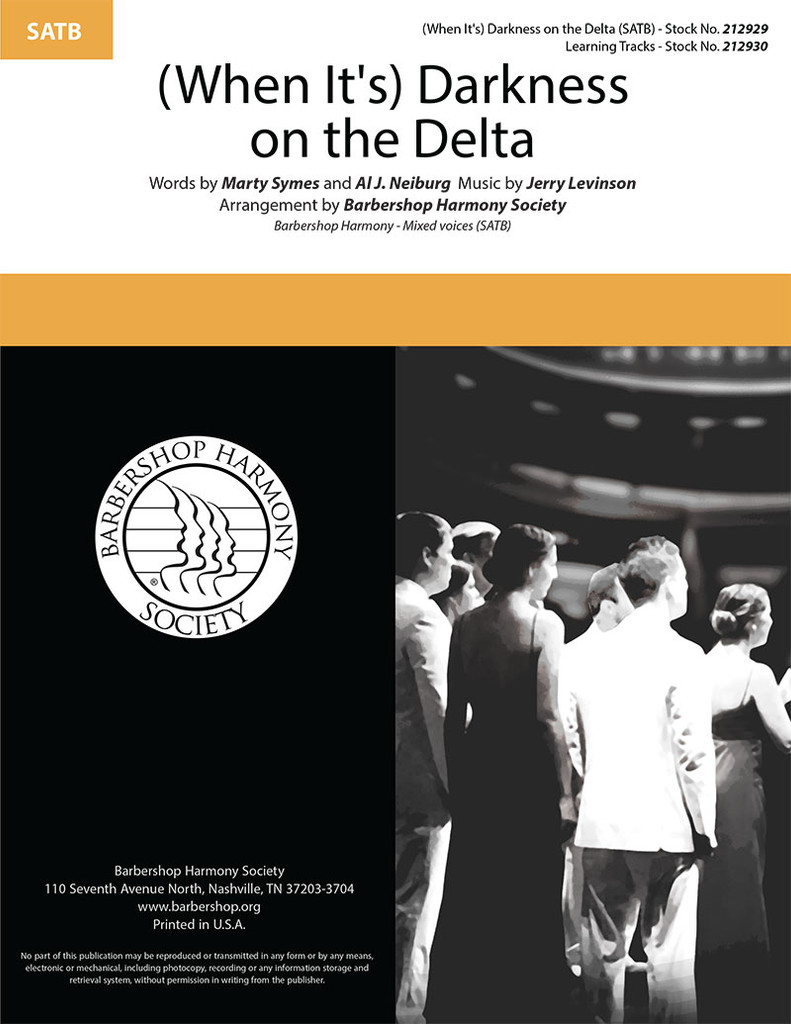 (When It's) Darkness on the Delta (SATB) (arr. BHS) - DOWNLOAD