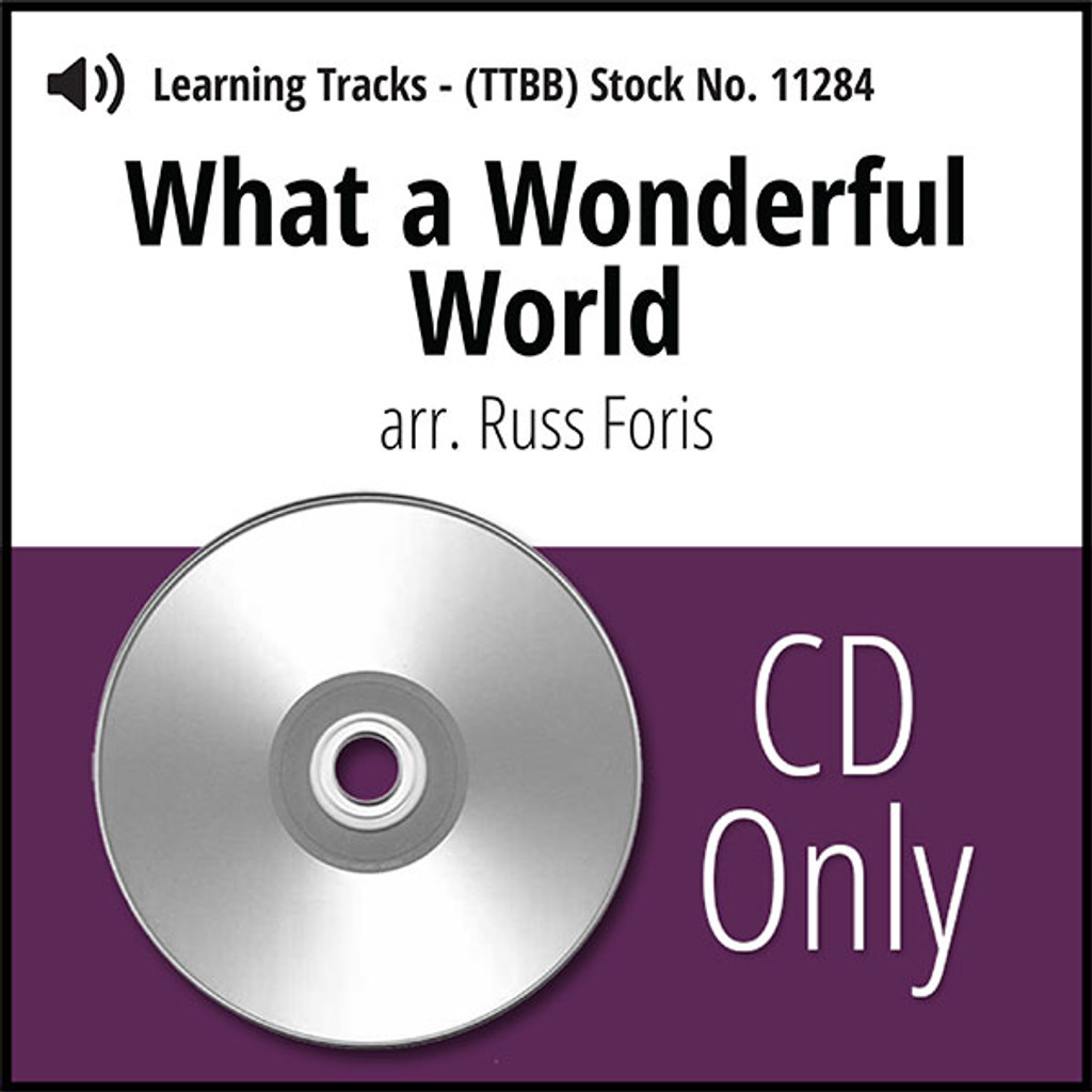 What A Wonderful World (TTBB) (arr. Foris) - CD Learning Tracks for 8611