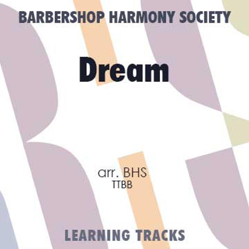 Dream (TTBB) (arr. BHS) - CD Learning Tracks for 7741