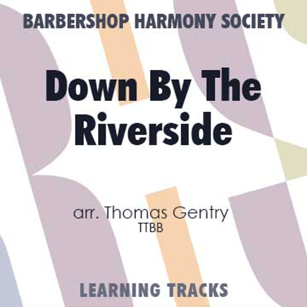 Down By The Riverside (TTBB) (arr. Gentry) - CD Learning Tracks for 8612