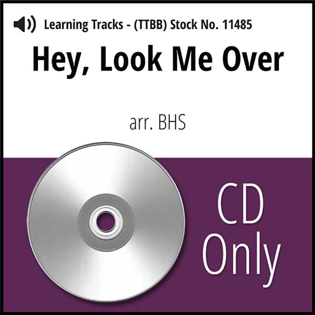Hey, Look Me Over (TTBB) (arr. BHS) - CD Learning Tracks for 7394