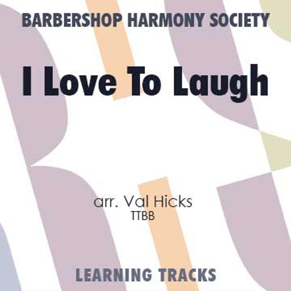 I Love To Laugh (TTBB) (arr. Hicks) - CD Learning Tracks for 7677