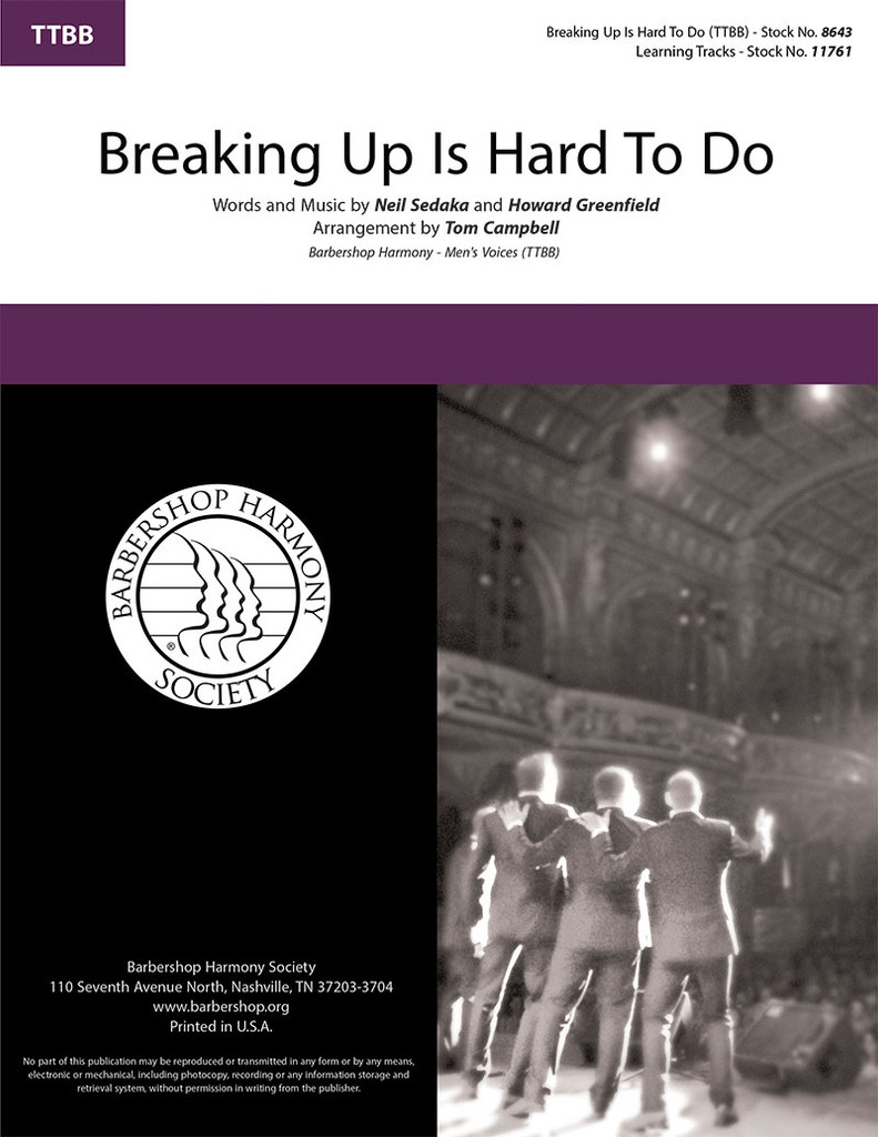 Breaking Up Is Hard To Do (TTBB) (arr. Campbell)
