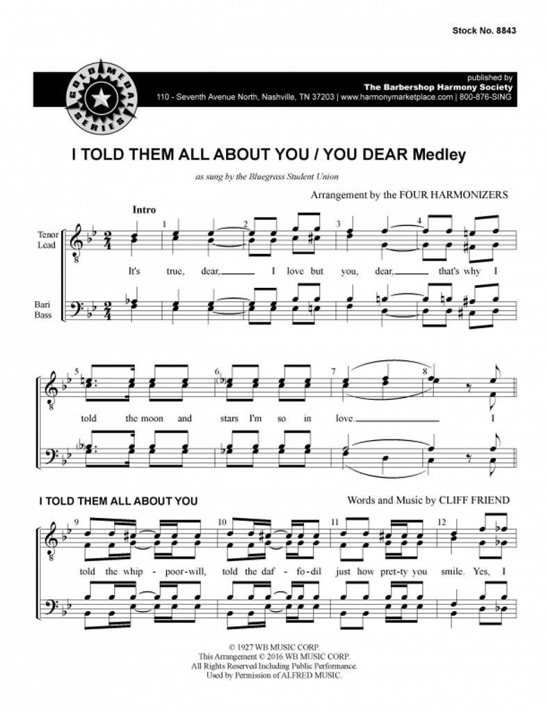 I Told Them All About You / You Dear Medley (TTBB) (arr. Four Harmonizers)