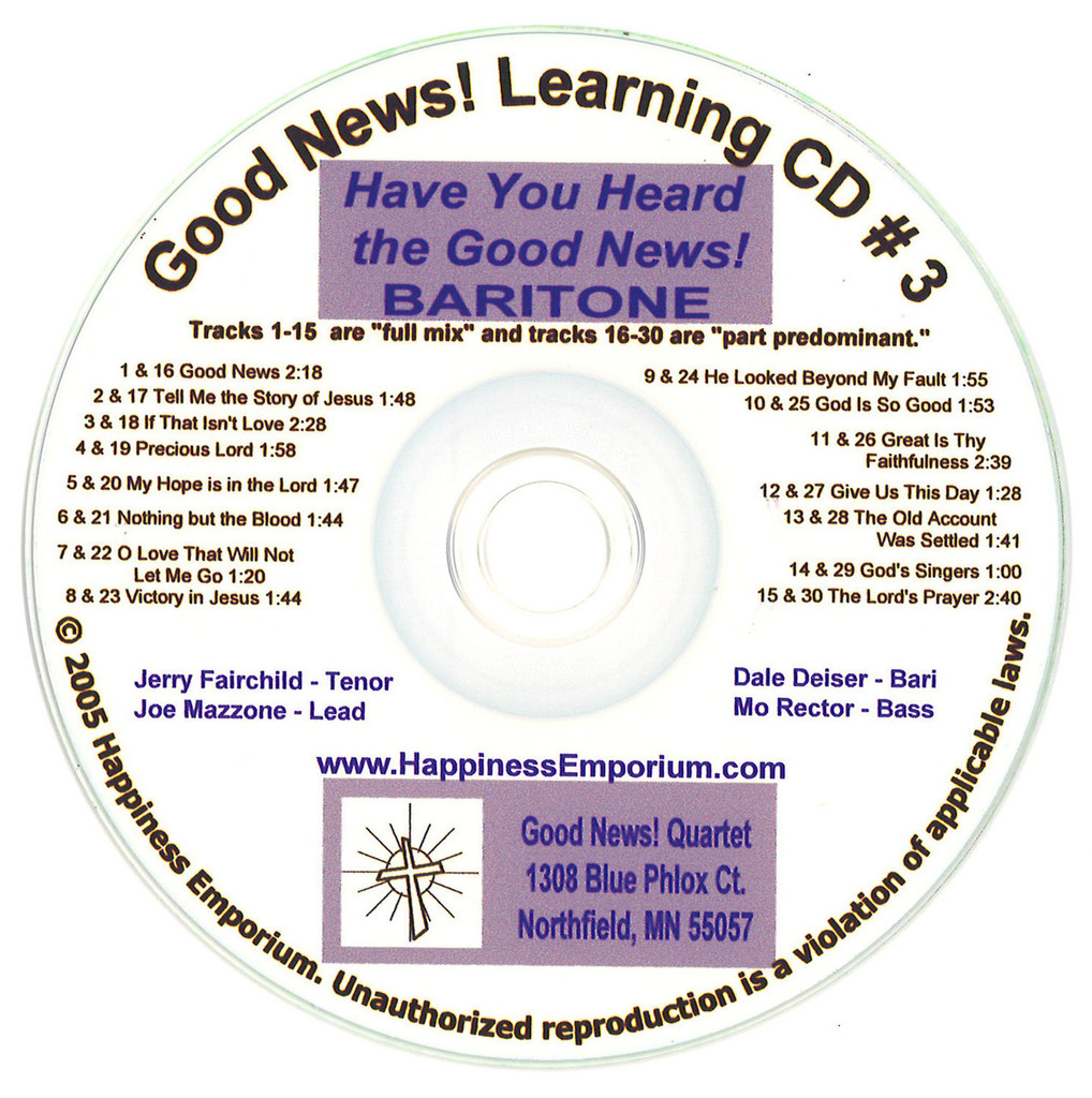 Good News Gospel Learning CD #3 Have You Heard the Good News! Baritone