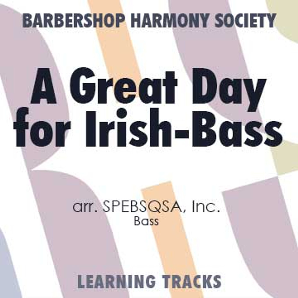 A Great Day For Irish (Bass) (arr. SPEBSQSA) - CD Learning Tracks