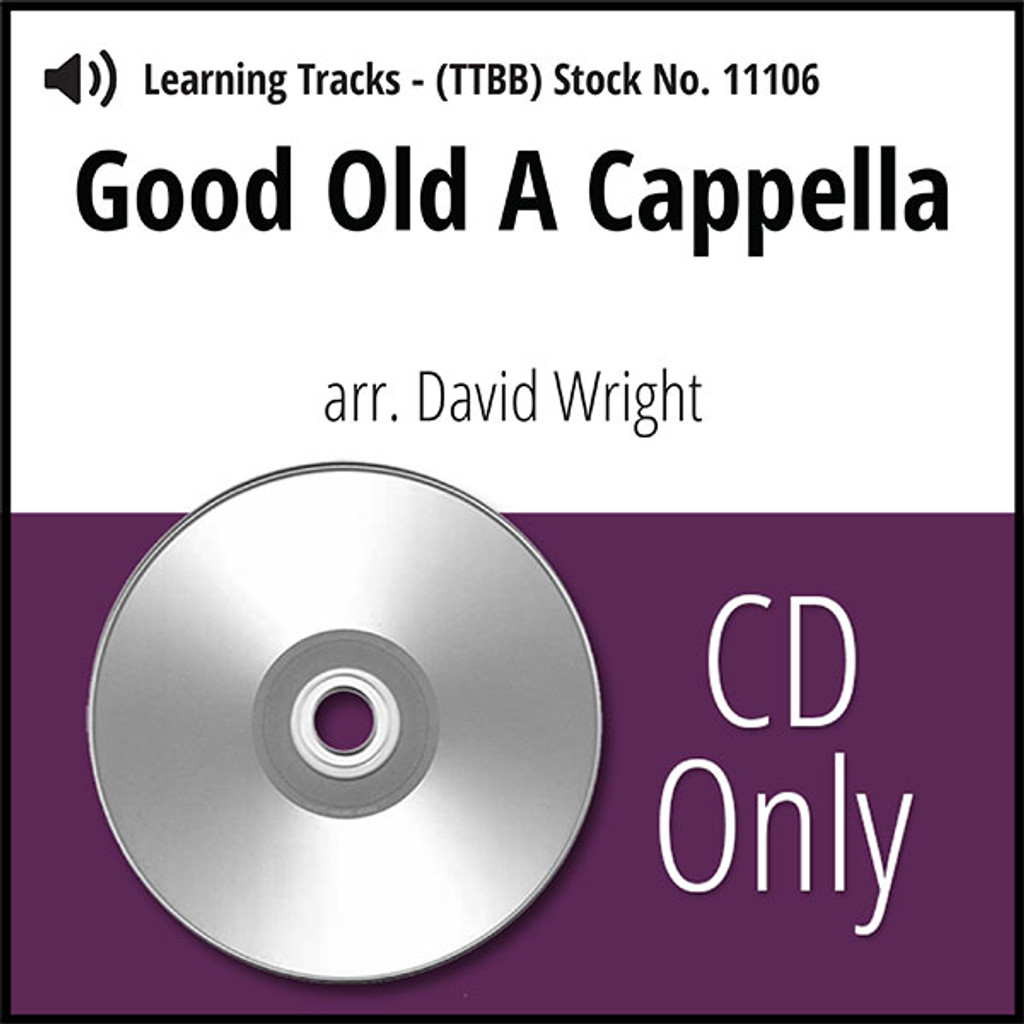 Good Old A Cappella (TTBB) (arr. Wright) - CD Learning Tracks for 8202