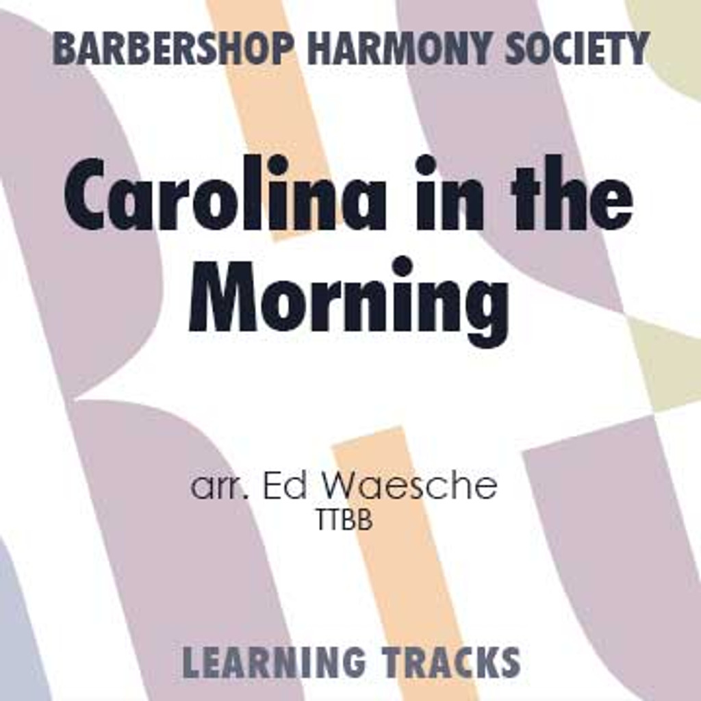 Carolina In The Morning (TTBB) (arr. Waesche) - CD Learning Tracks for 202590