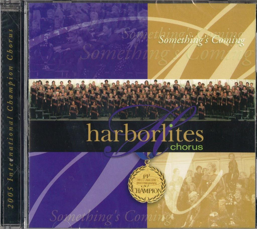 Somethings Coming-Harborlites Chorus CD