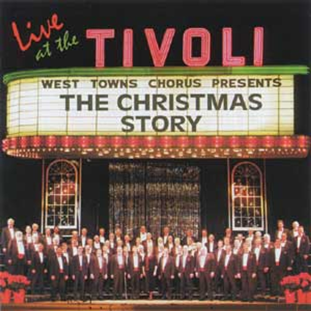 West Towns Chorus - The Christmas Story - CD