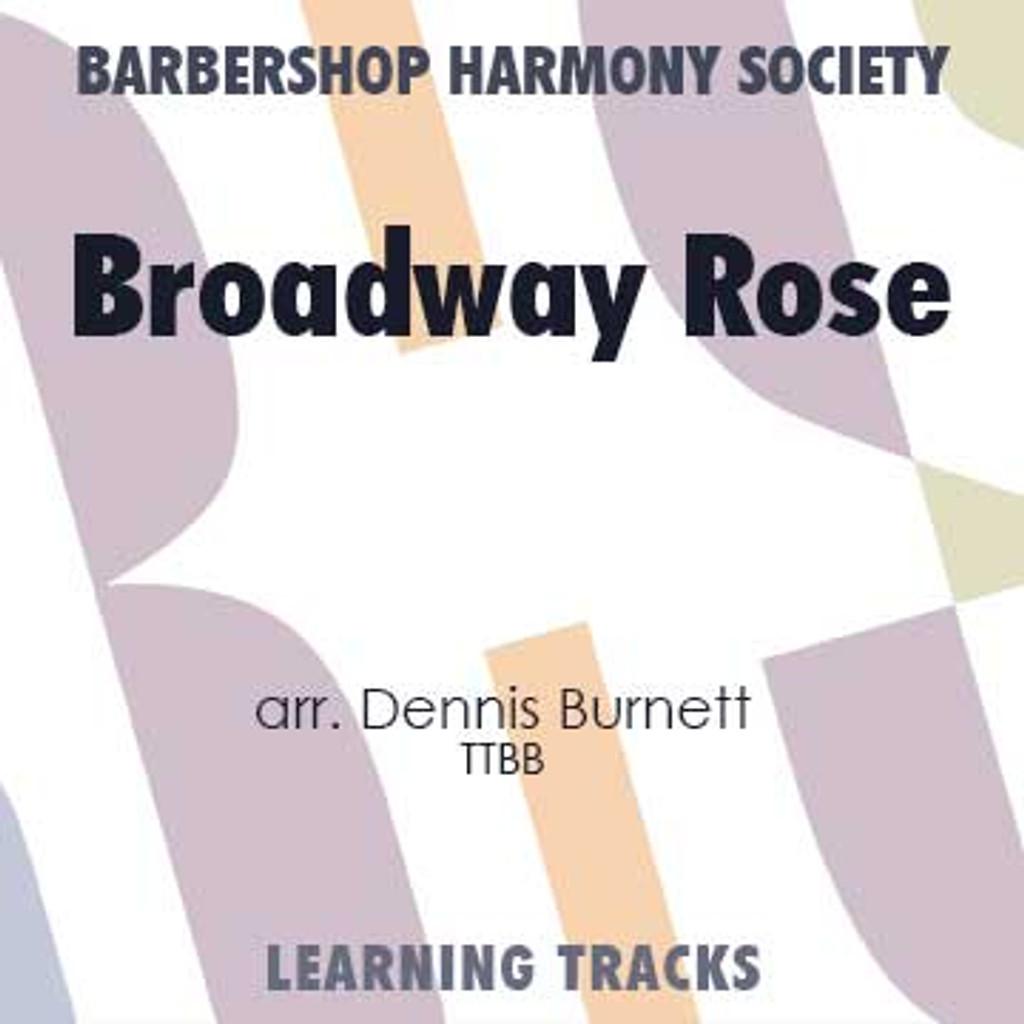 Broadway Rose (Revised) (TTBB) (arr. Burnett) - CD Learning Tracks for 7049