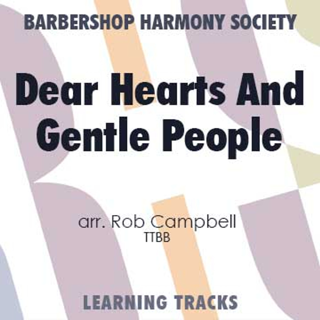 Dear Hearts And Gentle People (TTBB) (arr. Campbell) - CD Learning Tracks for 7316