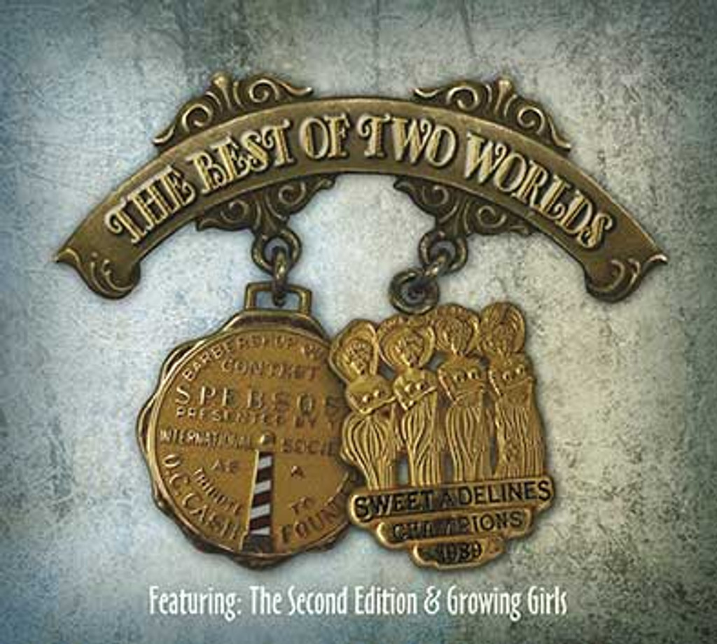 The Best of Two Worlds - Featuring The Second Edition & Growing Girls CD