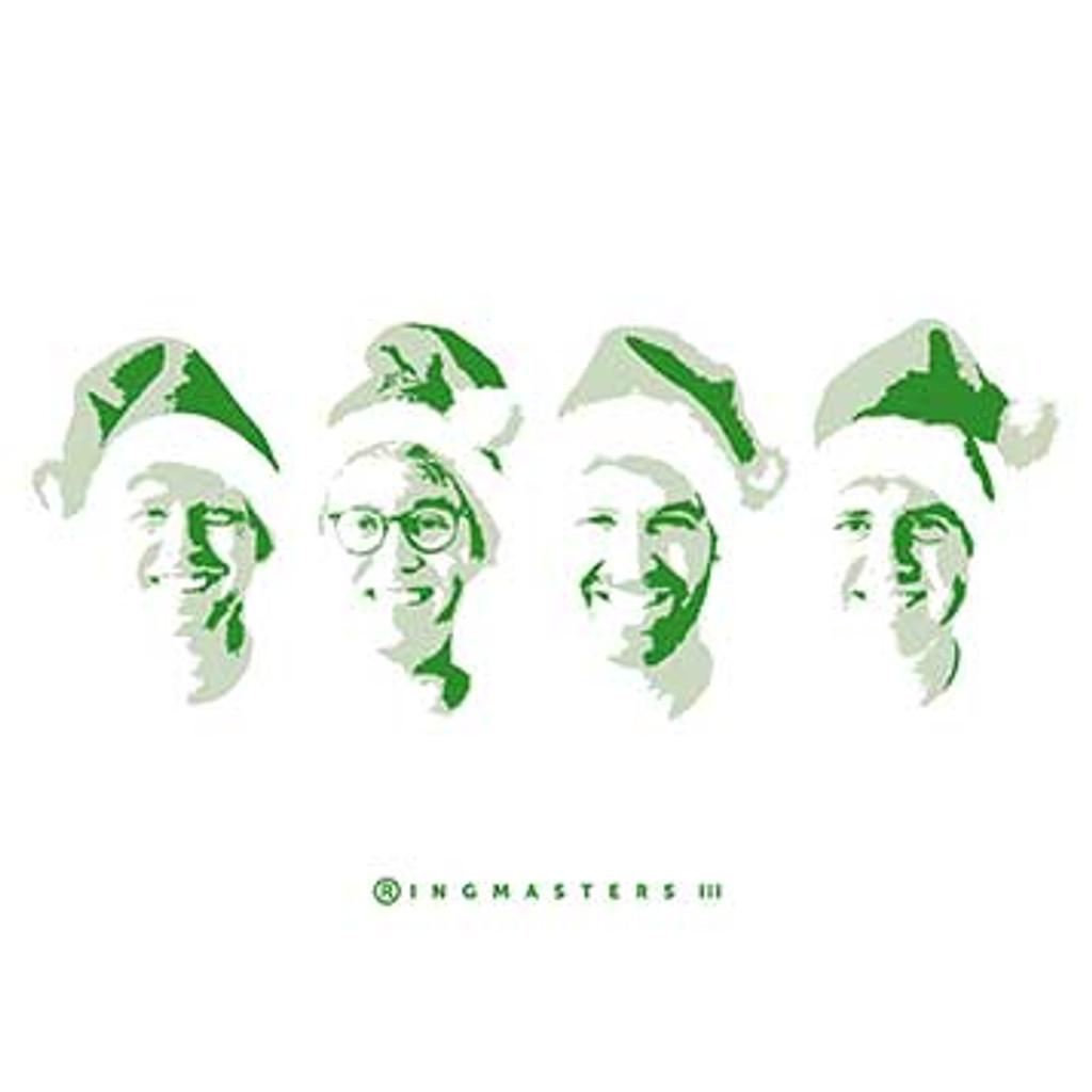Ringmasters - III (Green) Christmas CD