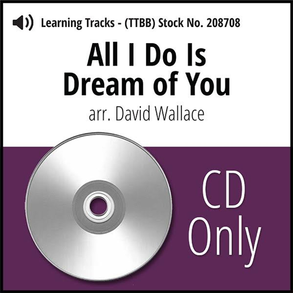 All I Do Is Dream of You (TTBB) (arr. Wallace) - CD Learning Tracks for 208565