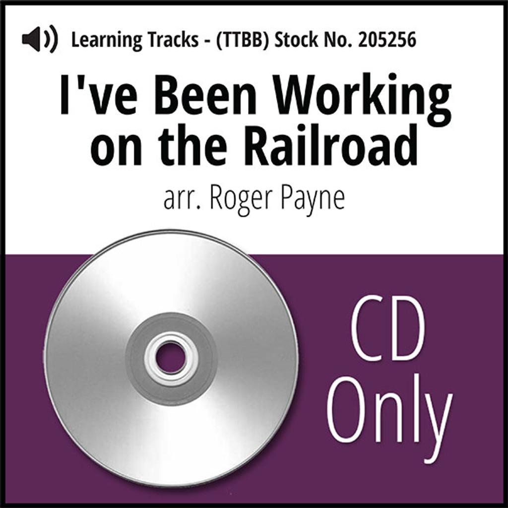 I've Been Workin' on the Railroad (TTBB ) (arr. Payne) - CD Learning Tracks for 205248