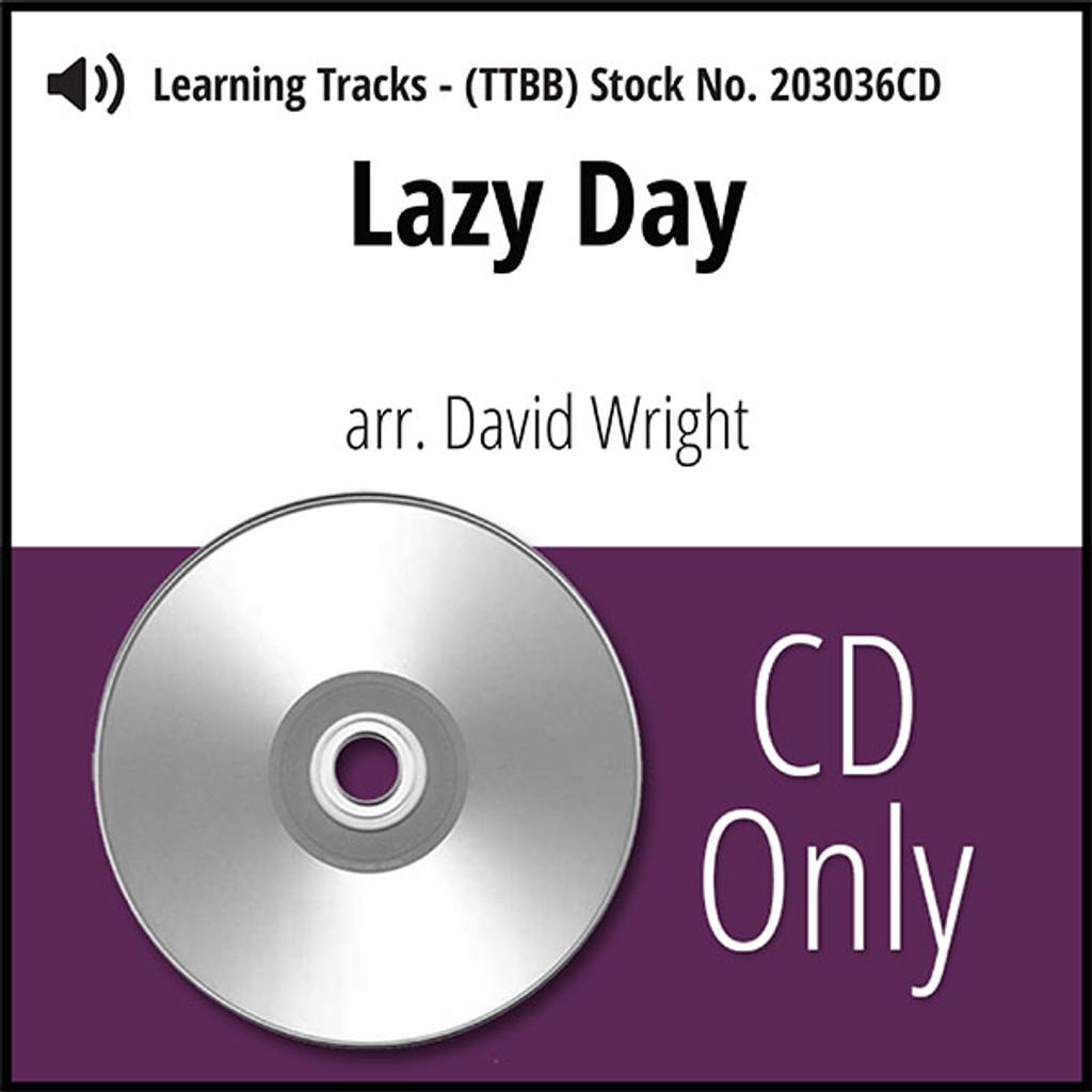 Lazy Day (TTBB) (arr. Wright) - CD Learning Tracks for 203006